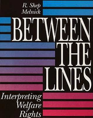Between the Lines By Melnick, R. Shep